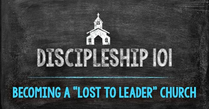 Discipleship 101 Part 4