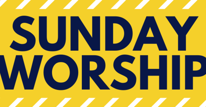 Online  Worship & Gatherings for Sunday, November 29