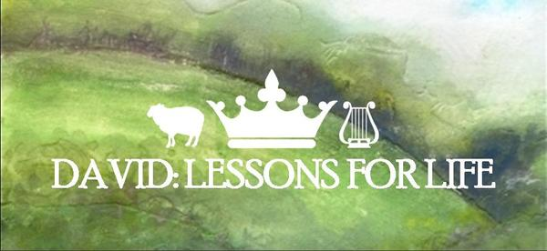 David: Lessons for Life