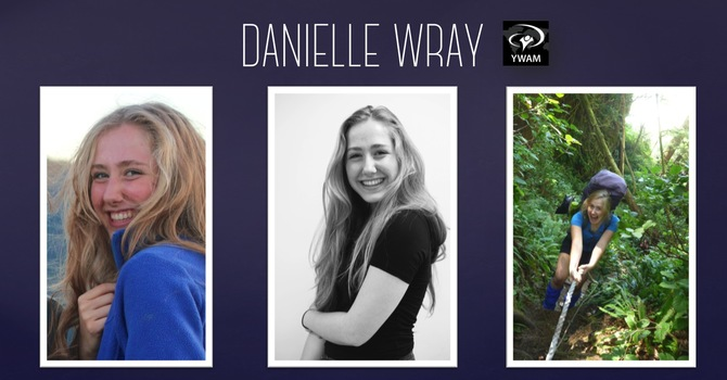 Leap of Faith - Danielle Wray's Testimony & Upcoming DTS with YWAM image
