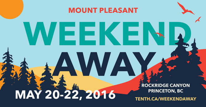 Mount Pleasant Weekend Away—Registration Now Open! image