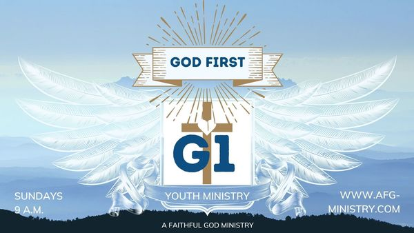 G1 - God First Youth Ministry