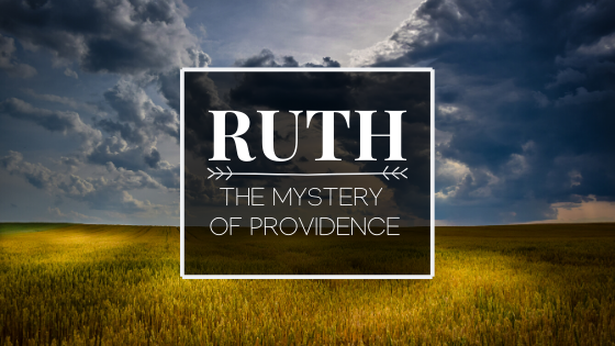 Ruth: The Mystery Of Providence