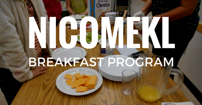 BACK TO SCHOOL –  Nicomekl Breakfast Program Update image