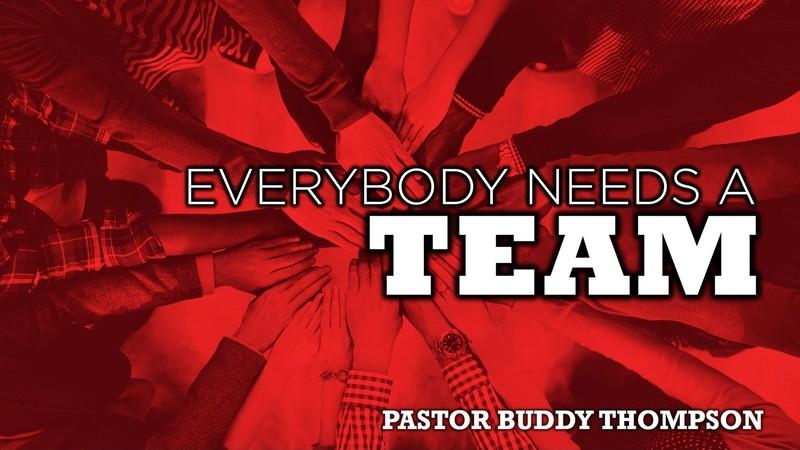 Everybody Needs A Team