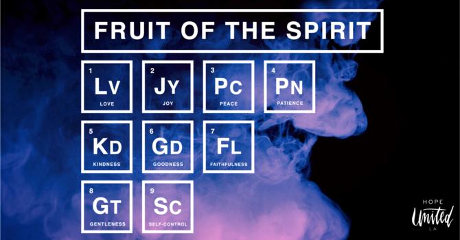Fruit of the Spirit - Part .1