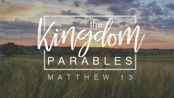 Matthew's Kingdom Parables