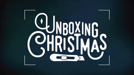 Unboxing Christmas