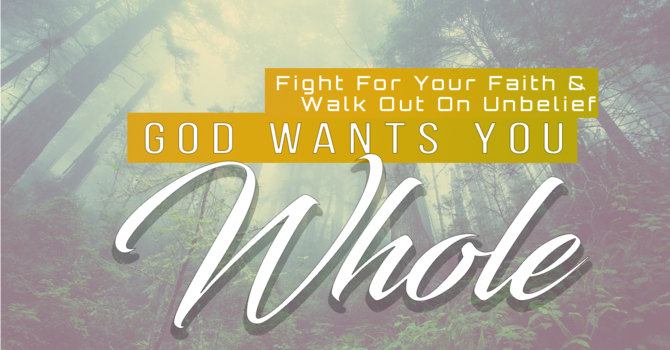 Fight For Your Faith And Walk Out On Unbelief