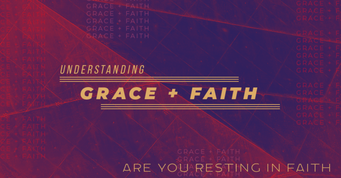 Are You Resting In Faith