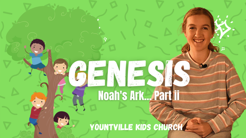 Talk 7 - Noah's Ark (Part ii)