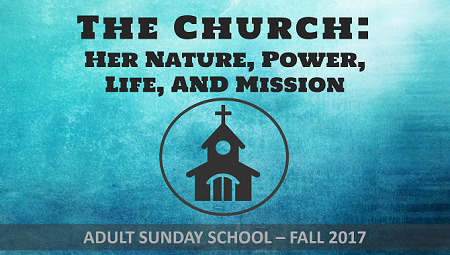 Adult Sunday School: The Church