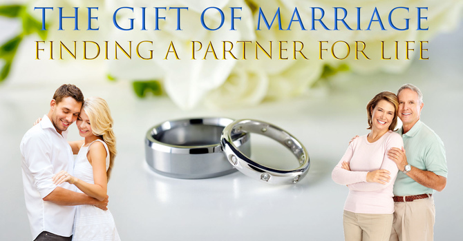 Marriage: Finding a Partner for life