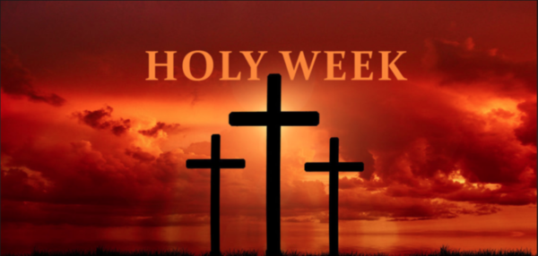 The Human Nature of Holy Week