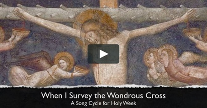 Day 1 - When I Survey the Wondrous Cross image
