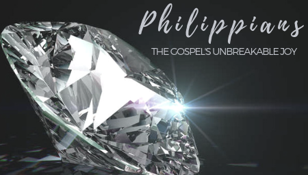 Philippians: The Gospel's Unbreakable Joy