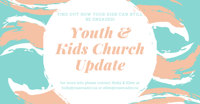 Youth & Kids Church Updates image