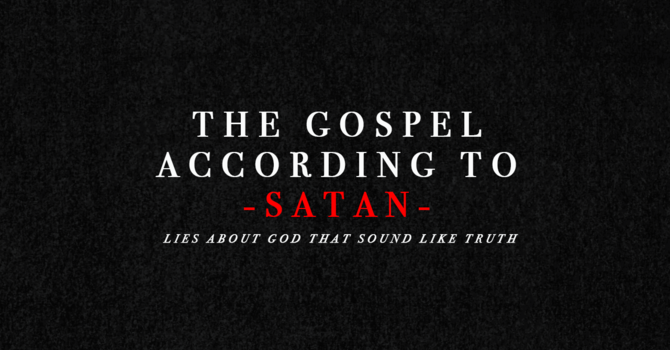 Week 1: The Gospel According to Satan