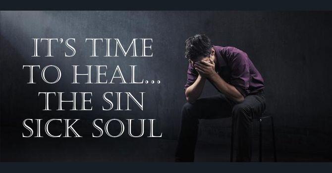 """""""Sin Sick"""" A.M. Service"""