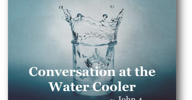 Conversation at the Water Cooler