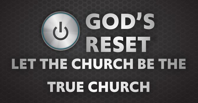 Let the Church be the True Church