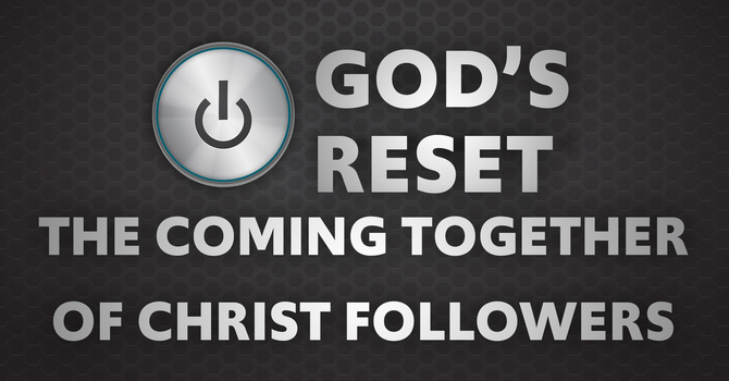 The Coming Together of Christ-followers
