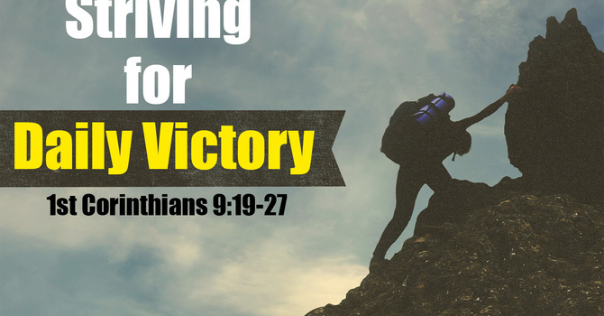 Striving for Daily Victory