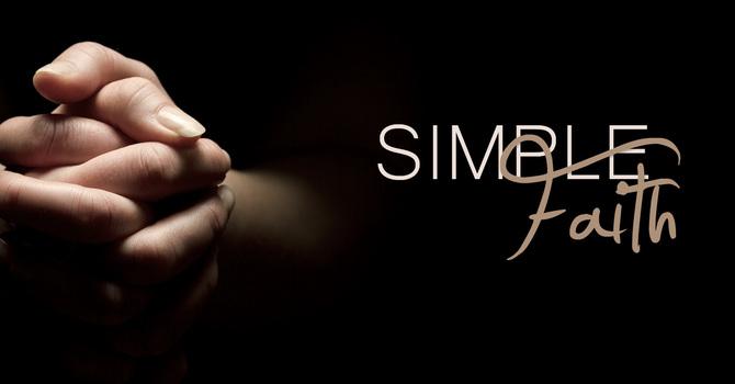 Just Simple Faith I