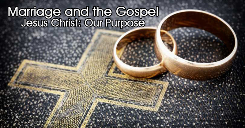 The Gospel and Marriage - Part 2