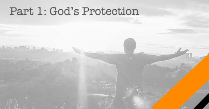 """God's Protection"""