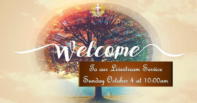 Sunday October 4 Service