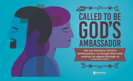 Called To Be God's Ambassador