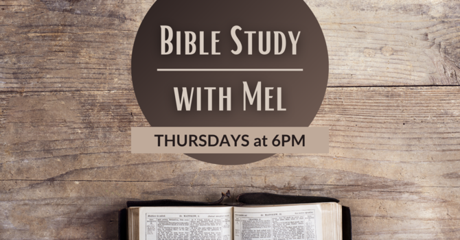 Bible Study with Mel