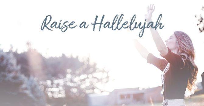 Raise a Hallelujah image
