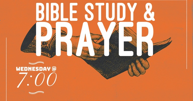 Bible Study and Prayer