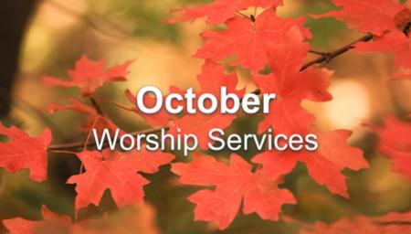 October 2020 Worship Series