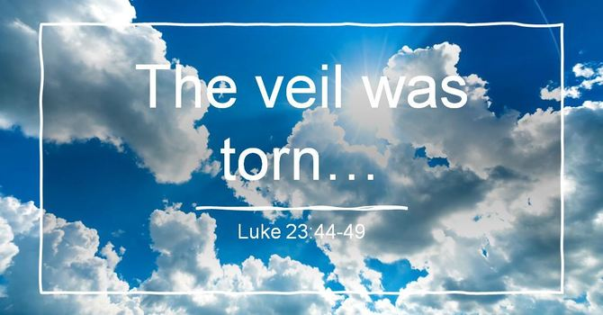 The Veil Torn