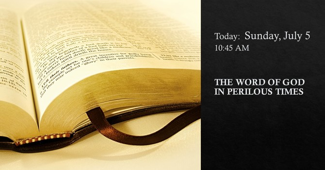 The Word in Perilous Times