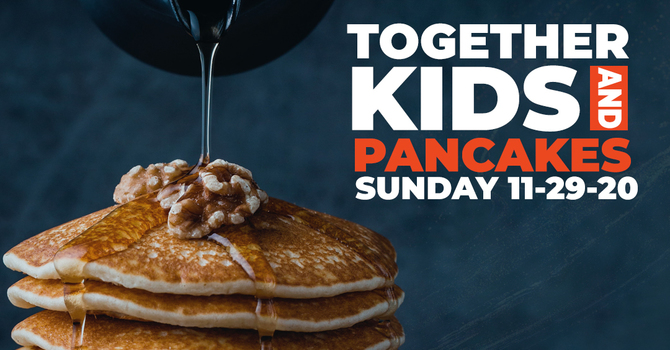Together Kids Pancake and Movie Sunday