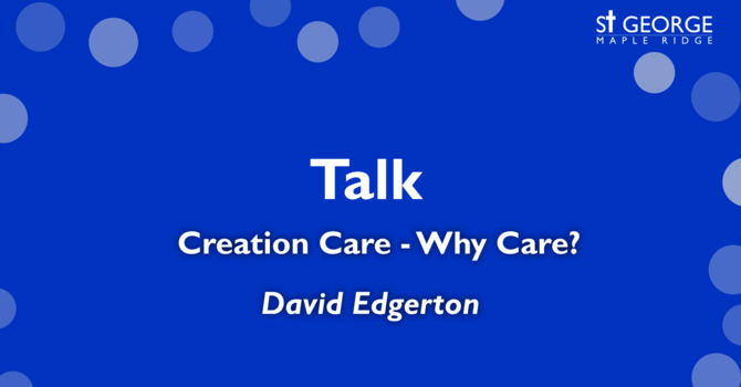 Creation Care - Why Care?  image