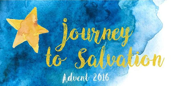 Advent 2016: Journey to Salvation