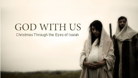 Christmas Through the Eyes of Isaiah