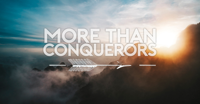 More Than Conquerors image