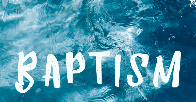 Following Jesus in the Waters of Baptism