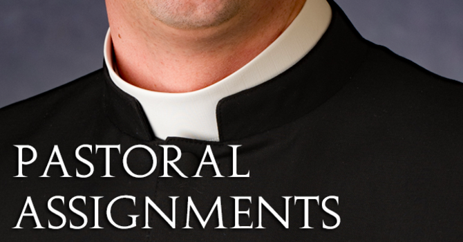 New Pastoral Assignments image