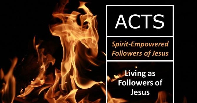 Living as Followers of Jesus
