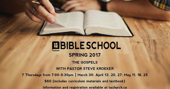 Bible School: The Gospels with Pastor Steve Kroeker image