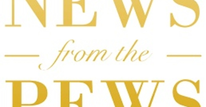 News from the Pews - May 2018 image