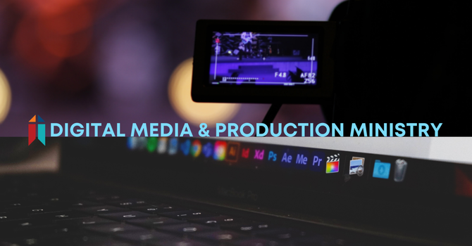 Interested in Digital Media & Video Production? image