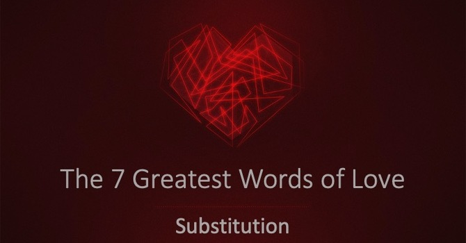 The Word Of Substitution